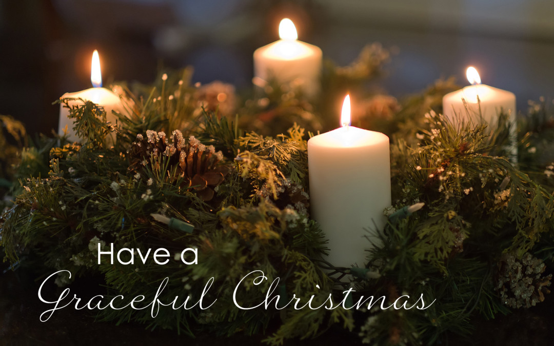 Have a Graceful Christmas